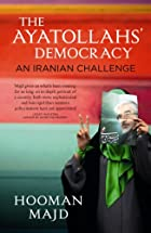 The Ayatollahs' Democracy: An Iranian…