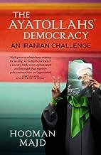 The Ayatollahs' Democracy: An Iranian…