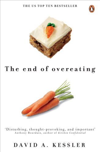 the-end-of-overeating-taking-control-of-our-insatiable-appetite