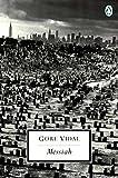 Vidal, Gore: Messiah (Penguin Twentieth-Century Classics) (Classic, 20th-Century, Penguin)