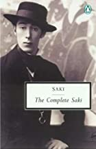 The Complete Saki by H. H. Munro
