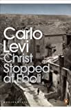 Levi, Carlo: Christ Stopped at Eboli : The Story of a Year