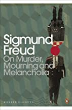 On Murder, Mourning and Melancholia (Penguin…