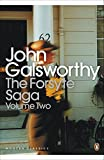Galsworthy, John: The Forsyte Saga : The White Monkey; The Silver Spoon; Swan Song