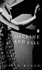 Decline and Fall (Penguin Modern Classics)…
