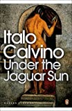 Calvino, Italo: Under the Jaguar Sun