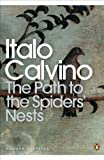 Calvino, Italo: The Path to the Spiders' Nests (Modern Classics (Penguin))