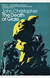 Christopher, John: The Death of Grass
