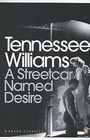 A Streetcar Named Desire (Modern Classics…