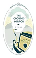 The Clouded Mirror (English Journeys) by L.…