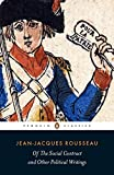 Rousseau, Jean-Jacques: Of the Social Contract and Other Political Writings