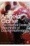 Carter, Angela: The Infernal Desire Machines of Doctor Hoffman. Angela Carter
