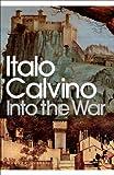 Calvino, Italo: Into the War