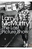 McMurtry, Larry: The Last Picture Show. Larry McMurtry