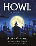 Ginsberg, Allen: Howl: A Graphic Novel. by Eric Drooker