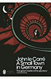 Le Carre, John: A Small Town in Germany. John Le Carr