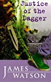 Watson: Justice of the Dagger (Puffin Teenage Books)