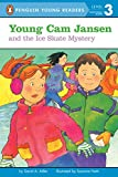 Adler, David A.: Young Cam Jansen and the Ice Skate Mystery (Penguin Young Readers, L3)