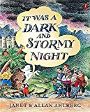 Ahlberg, Janet: It Was a Dark and Stormy Night