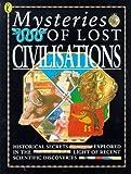 Anne Millard: Lost Civilisations (Mysteries Of...)