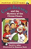Adler, David A.: Cam Jansen and the Mystery of the Circus Clown