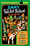 Antle, Nancy: Sam's Wild West Show (Puffin Easy-to-Read , Level 3)
