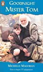 [Goodnight Mister Tom] [by: Michelle Magorian] -