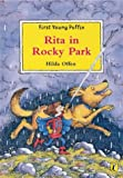 Offen, Hilda: Rita in Rocky Park (First Young Puffin)
