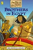 Adler, David A.: Brothers in Egypt (The Prince of Egypt)