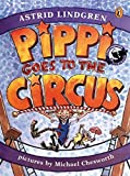 Lindgren, Astrid: Pippi Goes to the Circus
