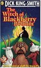 The Witch of Blackberry Bottom by Dick…