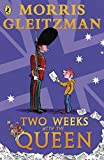 Gleitzman, Morris: Two Weeks with the Queen (Puffin Modern Classics)