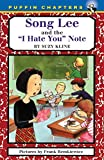 Kline, Suzy: Song Lee and the I Hate You Notes