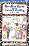 Kline, Suzy: Horrible Harry and the Kickball Wedding