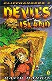 Harris, David: Cliffhangers 1:  Devil's Island