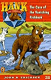 Erickson, John R.: The Case of the Vanishing Fishhook (Hank the Cowdog 31)