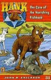 Erickson, John R.: The Case of the Vanishing Fishhook (Hank the Cowdog 31)