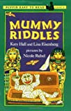 Hall, Katy: Mummy Riddles (Easy-to-Read, Puffin)