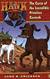 Erickson, John R.: The Curse of the Incredible Priceless Corncob (Hank the Cowdog #7)