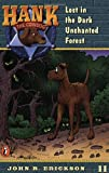 Erickson, John R.: Lost in the Dark Enchanted Forest (Hank the Cowdog #11)