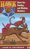 Erickson, John R.: Hank the Cowdog and Monkey Business #14