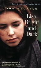 Lisa, Bright and Dark by John Neufeld