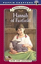 Hannah of Fairfield: Pioneer Daughters #1…