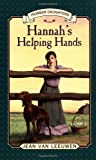 Van Leeuwen, Jean: Hannah's Helping Hands: Pioneer Daughters #2