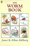 Ahlberg, Janet: The Worm Book