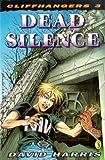 Harris, David: Cliffhangers 3:  Dead Silence