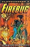 Harris, David: Cliffhangers 4:  Firebug