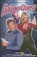 Galaxy Quest (Movie tie-ins) by Ellen Weiss