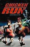 Weiss, Ellen: Chicken Run: Novelisation