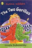 Dubosarsky, Ursula: The Two Gorillas